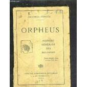 Orpheus - Histoire Generale Des Religions. de salomon reinach