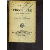 Manuel De Procedure Civile Et Commerciale. de CUCHE PAUL