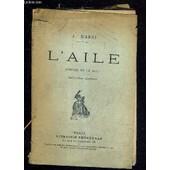L'aile Comedie En Un Acte - Deuxieme Edition. de J.MARNI