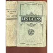 Les Latins - Classes De Lettres (3e,2e,1ere, Philosophie) / Pages Principales Des Auteurs Du Programme - Al 'usage Des Lyc�es Et Colleges / 9e Edition. de GEORGIN CH.