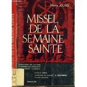 Missel De La Semaine Sainte - Textes Bibliques Du Lectionnaire Et De La Bible De Jerusalem. de pierre jounel