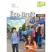 Economie-Droit Environnement Economique, Juridique Et Social Cap Evs-Ecms de Ingrid Albot