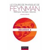 Le Cours De Physique De Feynman - M�canique 2 de Richard Feynman
