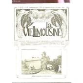 La Vie Limousine - 4e Annee - N�49 - 25 Avril 1929 / Charles Bichet - Souvenir D'un Maitre Limousin - Le Comte Louis D'ambrugeac - Le Voyage Rustique - A La Mani�re De Etc.... de COLLECTIF