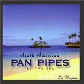 Pan Pipes By The Sea - South American