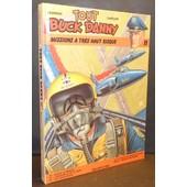 Tout Buck Danny 11 / Missions � Tr�s Haut Risque (Alerte Atomique, L'escadrille De La Mort, Les Anges Bleus, Le Pilote Au Masque De Cuir,...) de Victor Hubinon