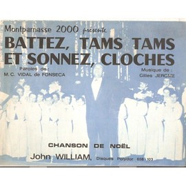 rare partition JOHN WILLIAM battez , tams tams , et sonnez , cloches / chanson de NOEL