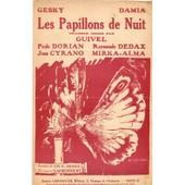 Les Papillons De Nuit Guivel Gesky Damia /Paule Dorian J Cyrano/R Dedax/