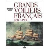 Grands Voiliers Fran�ais 1880-1930 de Jean Randier