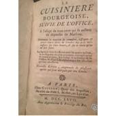 La Cuisiniere Bourgeoise - Suivie De L'office A L'usage De Tous Ceux Qui Se Melent Des D�penses De Maisons de Menon