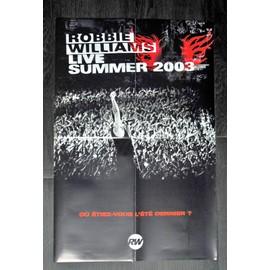 ROBBIE WILLIAMS LIVE 2003 POSTER BON DE PRECO FORMAT 60X40 TRES RARE BON ETAT LIVRE PLIE