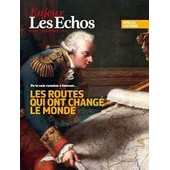 Enjeux Les Echos 302 : Sp�cial Histoire, De La Voie Romaine � Internet