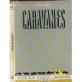 Caravanes - D'alger Au Niger Par Le Hoggar / Collection Voyages Et Aventures. de DE NUSSY F.
