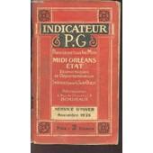 Indicateur Pg - Midi Orleans- Economiques Et Departementaux - Serives Pour Le Sud Ouest Services D'autobus - Service D'ete - Novembre 1928. de COLLECTIF