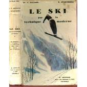 Le Ski Par La Technique Moderne. de HALLBERG F (DR) / MUCKENBRUNN H.