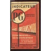 Indicateur Pg - Etat Orleans Midi - Economiques Et Departementaux - Serives Pour Le Sud Ouest Services D'autobus - Service D'ete - Juin 1933. de COLLECTIF