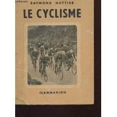 Le Cyclisme. de raymond huttier