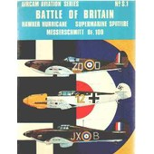 Battle Of Britain / Hawker Hurricane -Supermarine Spitfire -Messereschmitt Bf. 109