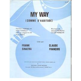 """CLAUDE FRANCOIS / SINATRA """" my way / comme d'habitude"""""""