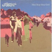 Hey Boy Hey Girl - The Chemical Brothers