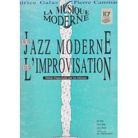 Jazz moderne et improvisation - La musique moderne - methode d'improvisation pour tout instrument