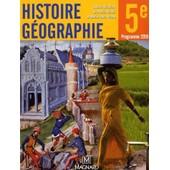 Histoire G�ographie 5e - Programme 2010 de Rachid Azzouz