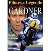 Pilotes De L�gende : Wayne Gardner