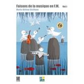 Faisons De La Musique En F.M. - Volume 1 (1cd Audio)