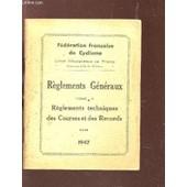 Reglements Generaux - Tome Ii : Reglements Techniques Des Courses Et Des Records. de COLLECTIF