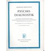 Psychodiagnostik. Methodik Und Ergebnisse Eines Wahrnehmungsdiagnostischen Experiments (Deutenlassen Von Zufallsformen). Herausgegeben Von Walter Morgenthaler de hermann rorschach