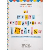Le Monde Enchanteur De L'ocarina Initiation � L'ocarina 4 Trous.