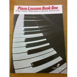 Piano Lessons Book One [Broché] by Waterman, Fanny Harewood, Marion