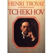 Tchekhov de Henri Troyat