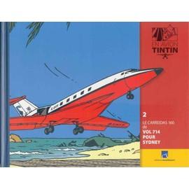 Livret En Avion Tintin 2 : Le Carreidas 160 De Vol 714 Pour Sydney