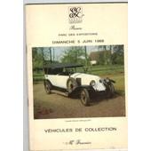 Catalogue Ancien Vente De Voitures De Collection Bugatti Citroen Peugeot Renault Lincoln Salmson Buick Packard Auburn Replica Kaiser Willys Triumph Mercedes Porsche Jaguar Simca Chevrolet Austin Dodge de COLLECTIF