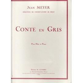 Conte en gris pour flûte et piano [Partition] by Jean Meyer