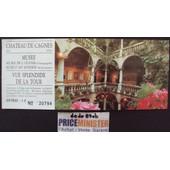 Ticket D'entr�e : Chateau Et Mus�e De Cagnes Sur Mer - Alpes-Maritimes -