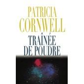 Tra�n�e De Poudre de Patricia CORNWELL