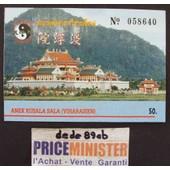 Ticket D'entr�e : Temple Chinois Anek Kusala Sala (Viharasien) Tha�lande .