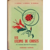 Les Le�ons De Choses Au Cours Moyen 1�re.Ann�e de A.Godier-S.Moreau-M.Moreau