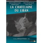 La Ch�telaine Du Liban de Richard Pottier