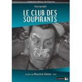 Le Club Des Soupirants de Maurice Gleize