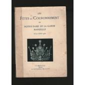 Les F�tes Du Couronnement De Notre-Dame De La Garde, Marseille, 18-21 Juin 1931 de Agnel Arnaud, D'