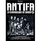 Antifa - Chasseurs De Skins de Marc-Aur�le Vecchione