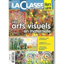 Les Arts Visuels En Maternelle La Classe Maternelle Hors S�rie L 17651
