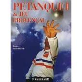 P�tanque Et Jeu Proven�al de daniel flock