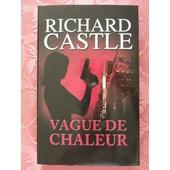 Vague De Chaleur . de Richard Castle .