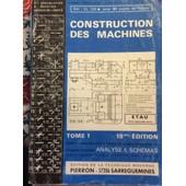 Construction Des Machines Tome 1 Et Tome 2 13 Eme Edition de pierre Poignon