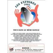 Le Enfoir�s 2002 - Tous Dans Le M�me B�teau de Pascal Duch�ne