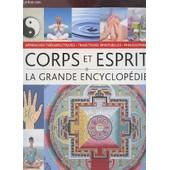 La Grande Encyclopedie Corps Esprits - Philosophies, Approches Therapeutiques Et Traditions Spirituelles. de COLLECTIF